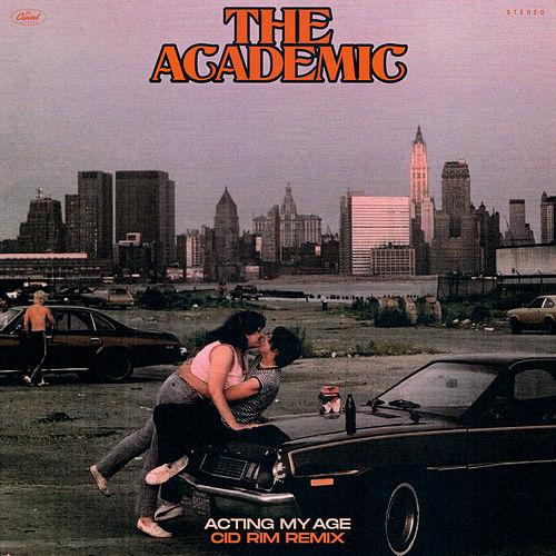 Acting My Age (Cid Rim Remix) by The Academic