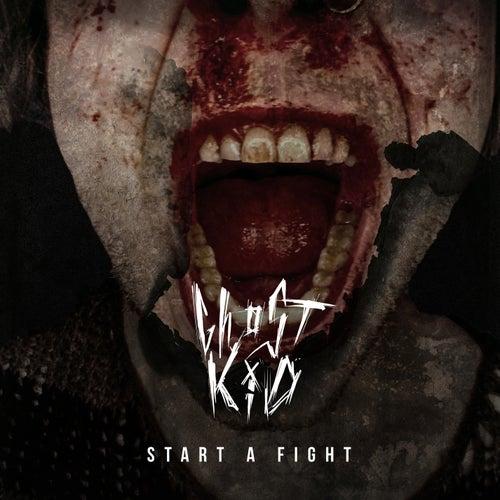 START A FIGHT by Ghøstkid