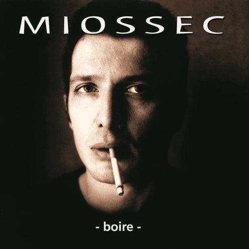 Boire (25ème Anniversaire) by Miossec
