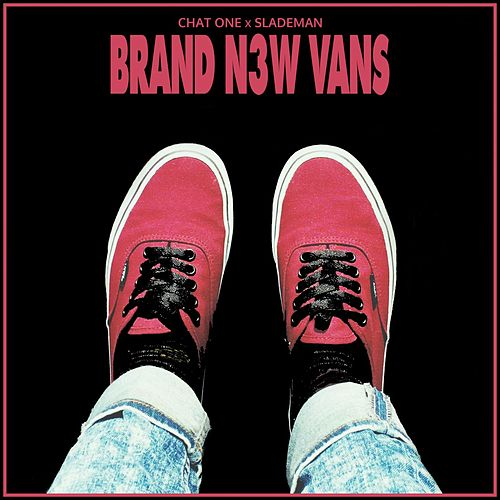 Brand new Vans by Chat One