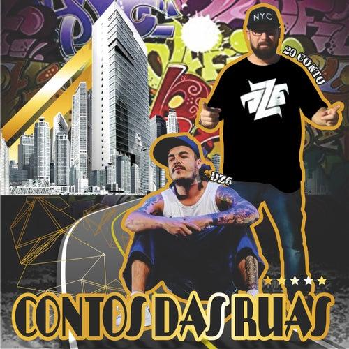 Contos das Ruas by Rapper 20conto
