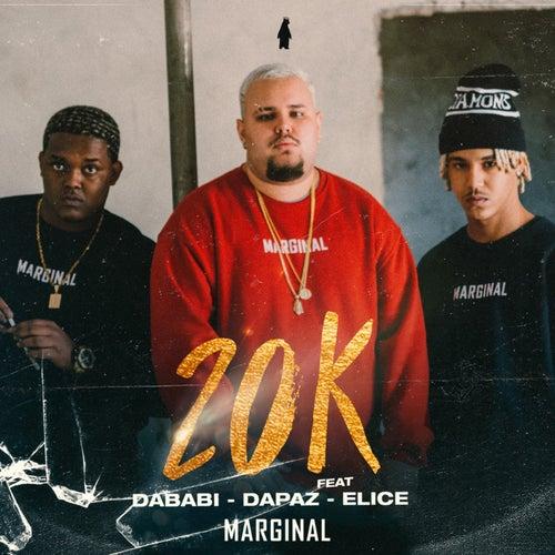20K von Dababi 212 & DaPaz Marginal Supply