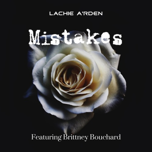 Mistakes by Lachie A'rden