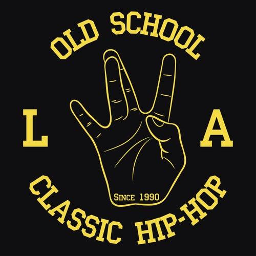 Old School L.A. Classic Hip-Hop de Various Artists