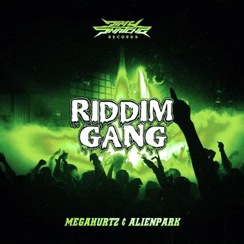 Riddim Gang von Megahurtz