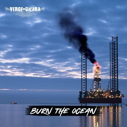 Burn the Ocean de Verge of Umbra