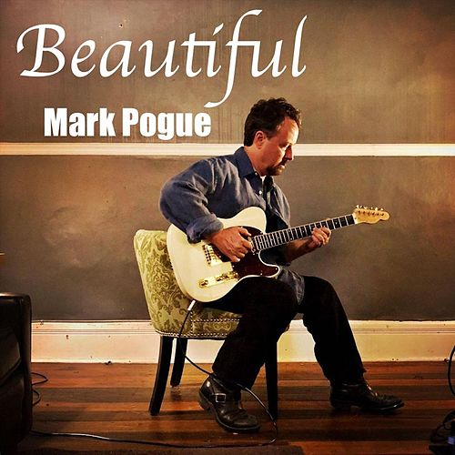 Beautiful de Mark Pogue