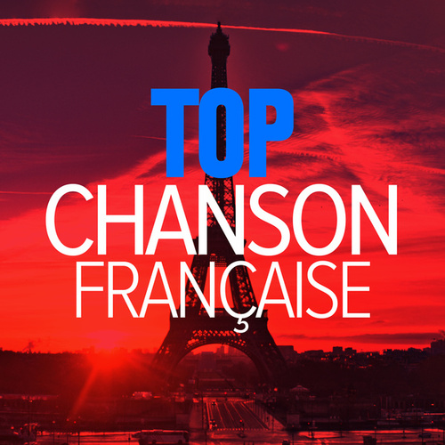 Top chanson française von Various Artists