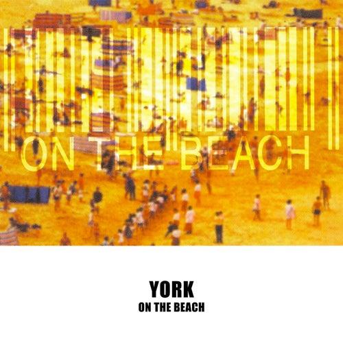 On The Beach von York