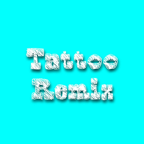 Tattoo - Remix de Melanie Espinosa