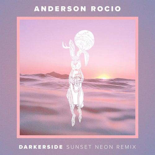 Darkerside - Sunset Neon Remix de Anderson Rocio