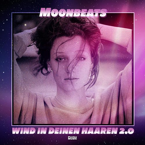 Wind in Deinen Haaren 2.0 by Moonbeats