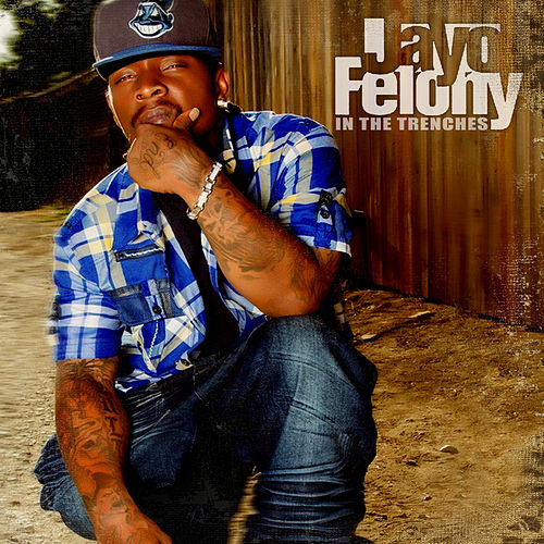 In The Trenches von Jayo Felony