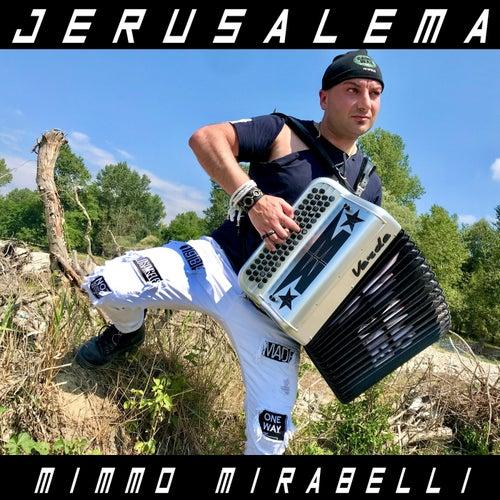 Jerusalema von Mimmo Mirabelli