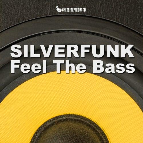 Feel The Bass by SILVERFUNK
