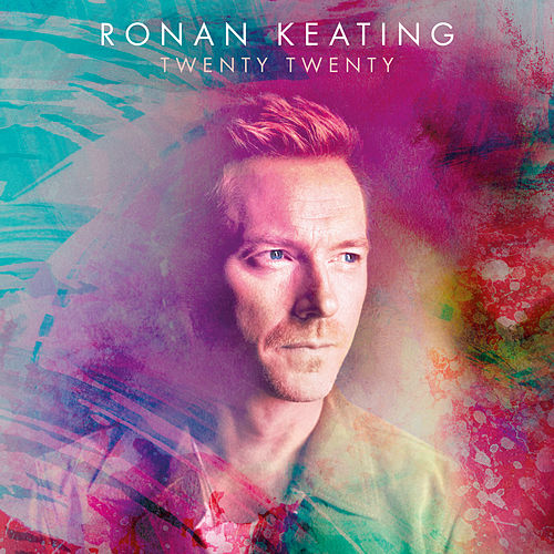 Life Is A Rollercoaster (2020 Version) by Ronan Keating