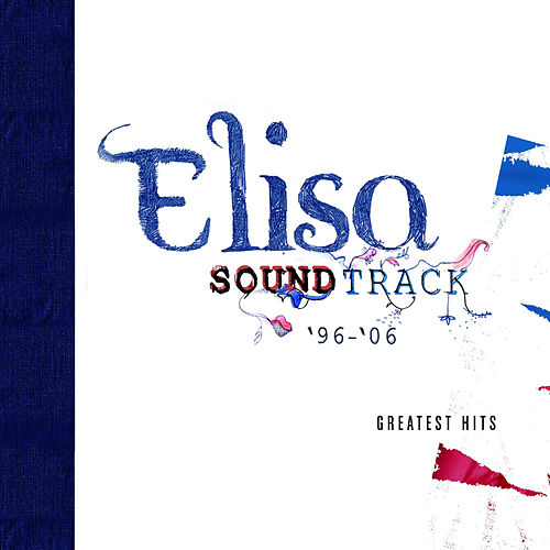 Soundtrack '96 - 06 (Deluxe Version) by Elisa