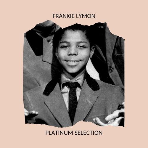 Frankie Lymon - Platinum Selection de Frankie Lymon and the Teenagers