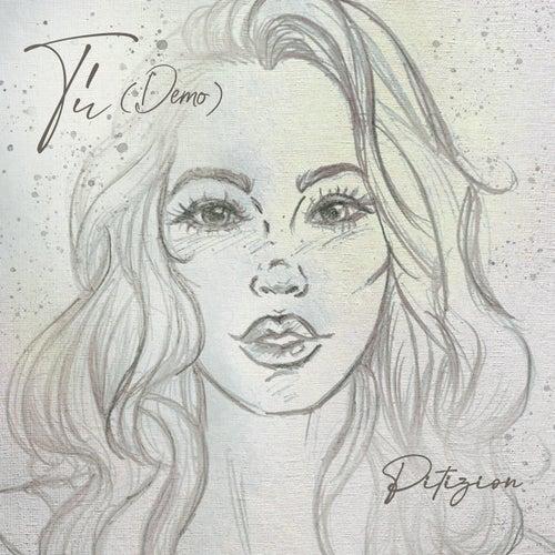 Tú (Demo) by Pitizion