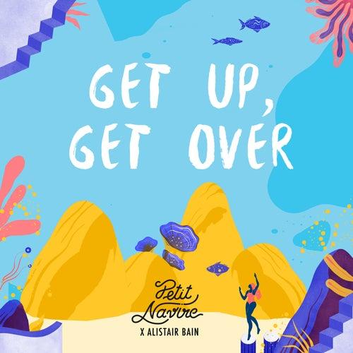 Get Up, Get Over de Petit Navire