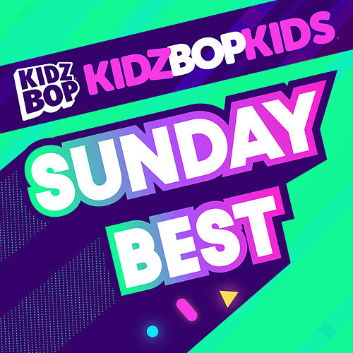 Sunday Best by KIDZ BOP Kids