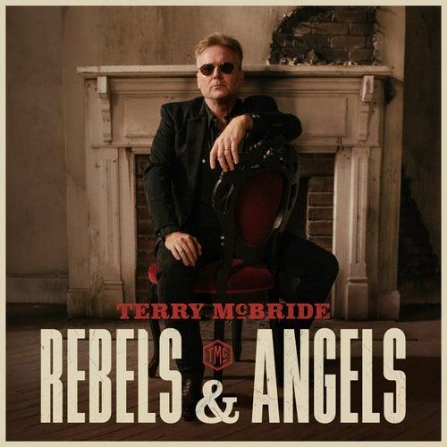 Rebels & Angels von Terry Mcbride