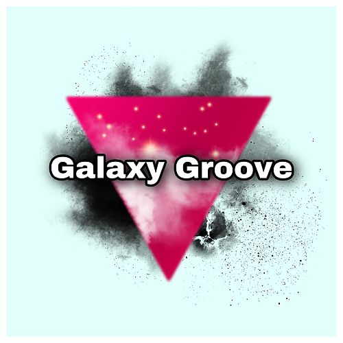 Galaxy Groove von Dj Panda Boladao