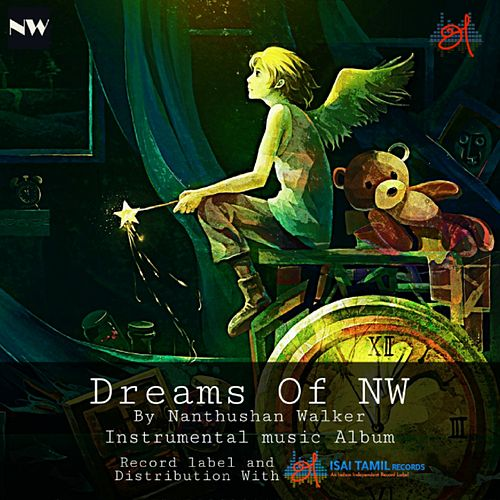 Dreams Of Nw by Nanthushan Walker