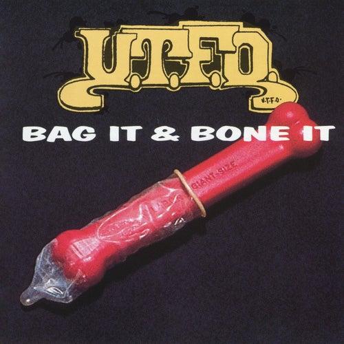 Bag It & Bone It by U.T.F.O.