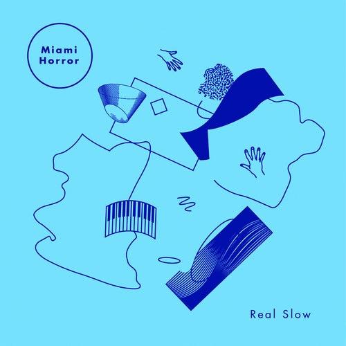 Real Slow (Remixes) de Miami Horror
