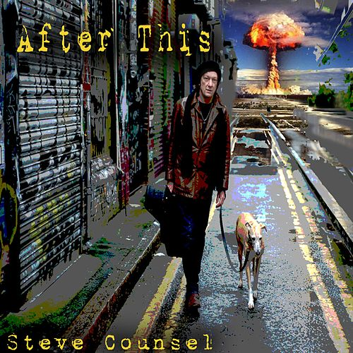 After This (Remastered) by Steve Counsel
