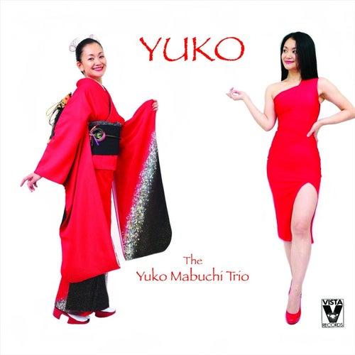 Yuko by Yuko Mabuchi Trio