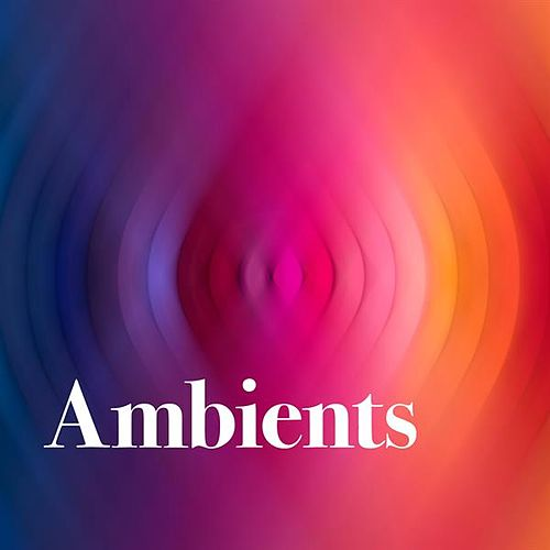 Ambients by Various Artists