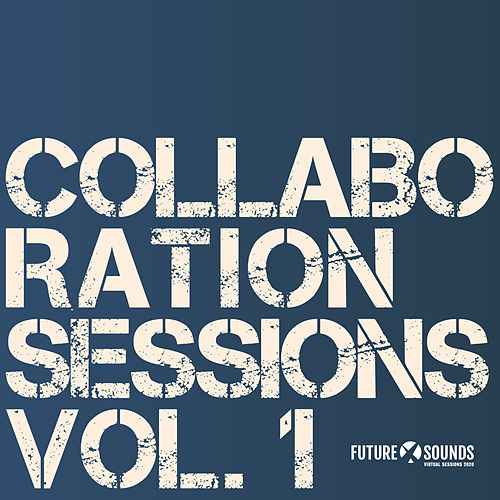 Collaboration Sessions Vol. 1 by Various Artists