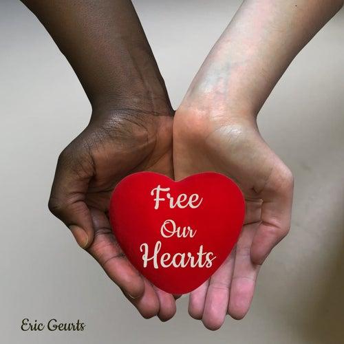 Free Our Hearts (Single Edit) de Eric Geurts