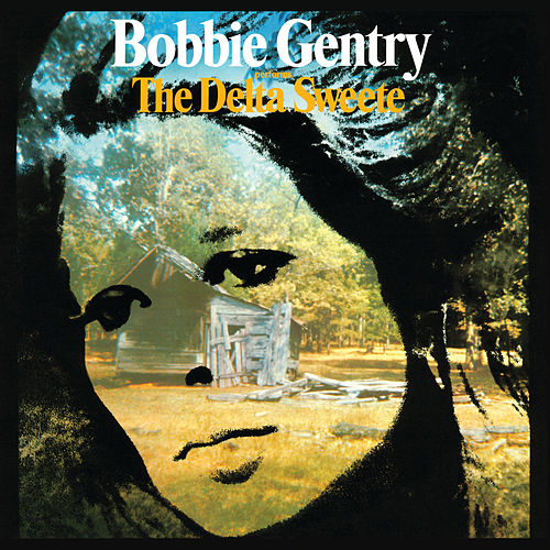 The Delta Sweete (Deluxe Edition) by Bobbie Gentry