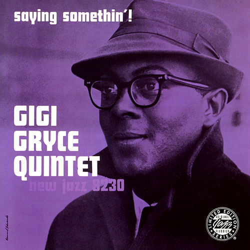 Saying Somethin'! von Gigi Gryce