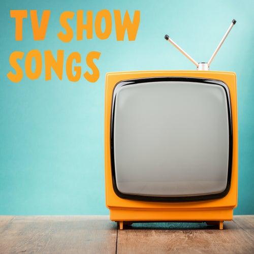 TV Show Songs de Various Artists