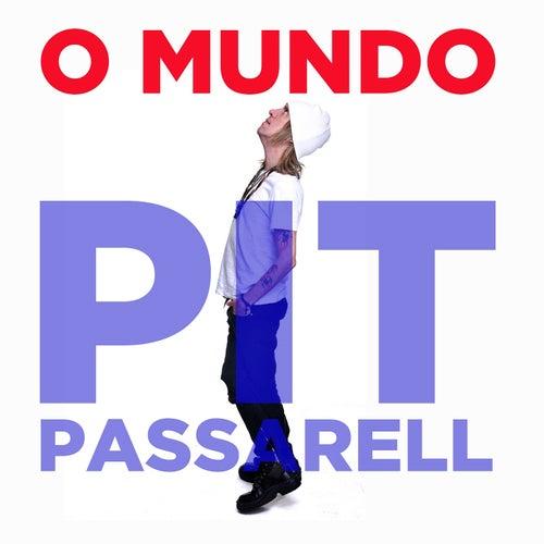 O Mundo by Pit Passarell