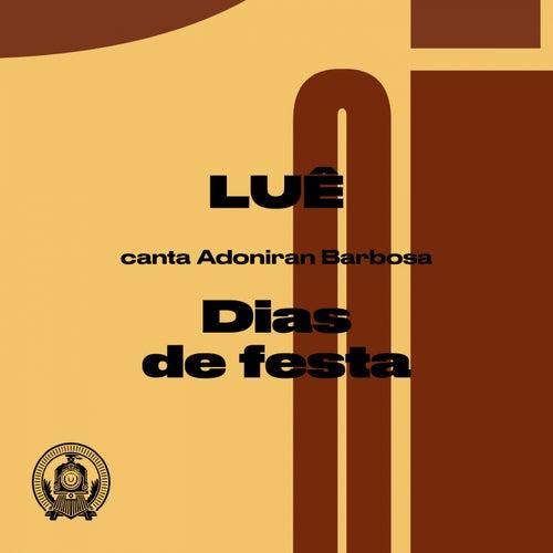 Dias de Festa (Luê Canta Adoniran Barbosa) de Luê