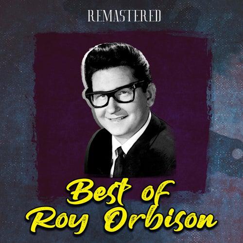 Best of Roy Orbison (Remastered) by Roy Orbison