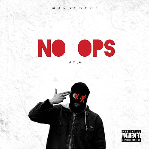 NO OPS by A.Y Jai