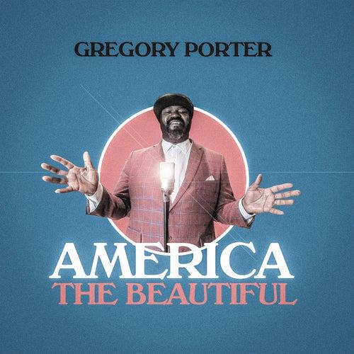 America The Beautiful von Gregory Porter