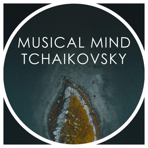 Musical Mind Tchaikovsky by Pyotr Ilyich Tchaikovsky