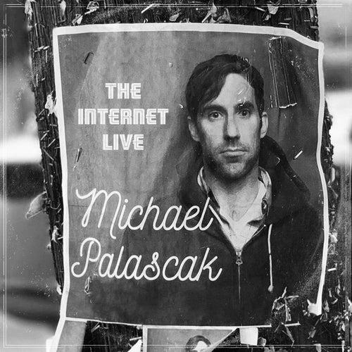 The Internet Live by Michael Palascak