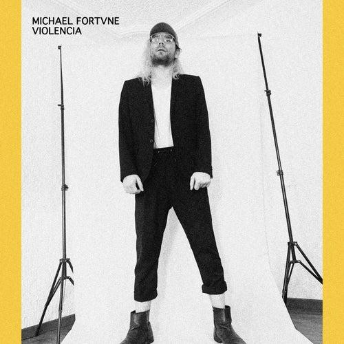 Violencia de Michael Fortvne