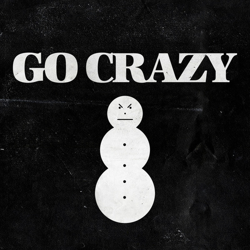 Go Crazy by Jeezy