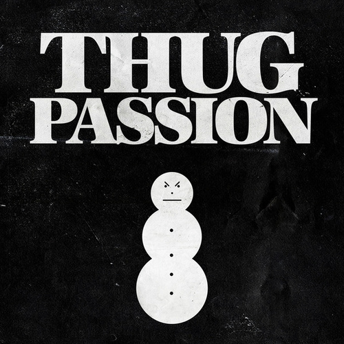 Thug Passion by Jeezy