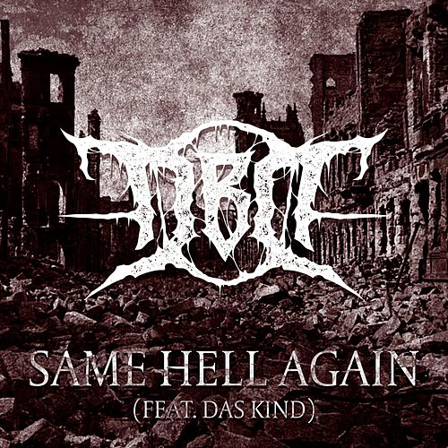 Same Hell Again (feat. Das Kind) by Death by Dissonance