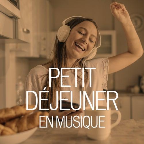 Petit déjeuner en musique by Various Artists